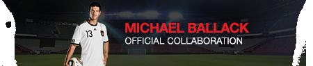 MICHAEL BALLACK - Official Collaboration